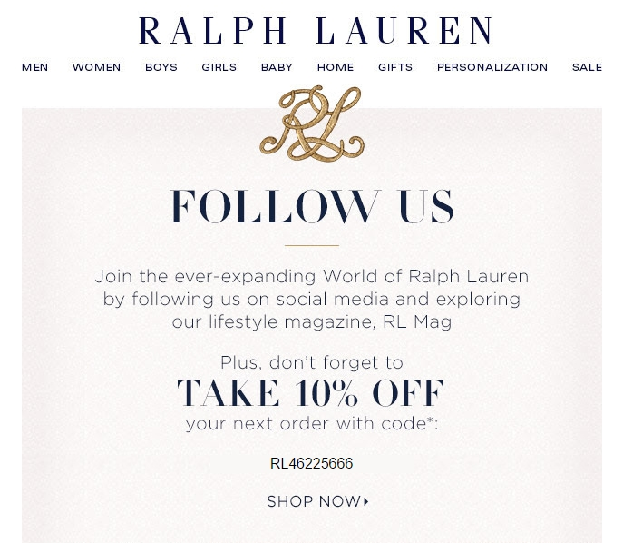Ralph Lauren is more than a clothing designer; the very name is an American icon. Visit the website to shop for premium clothing, shoes, gifts and accessories, find a RL store close to you or visit the World of Ralph Lauren to see the latest collections and get style tips.