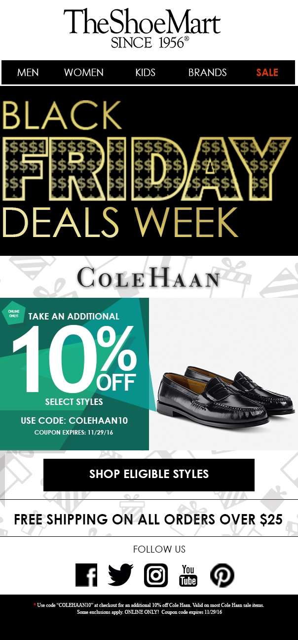 Cole Haan Coupons Home > Stores > Cole Haan Coupons Cole Haan a high-end design house that was established in , probably most well known for .