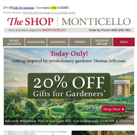 Monticello Coupon Codes. All Offers (14) Codes (4) Product Deals (1) In-Store & Ads ; Discount Gift Cards (1) 10% Get Monticello Coupons. Sign Up. Please try again. Expired and Not Verified Monticello Promo Codes & Offers. These offers have not been verified to work. They are either expired or are not currently valid. 20%.