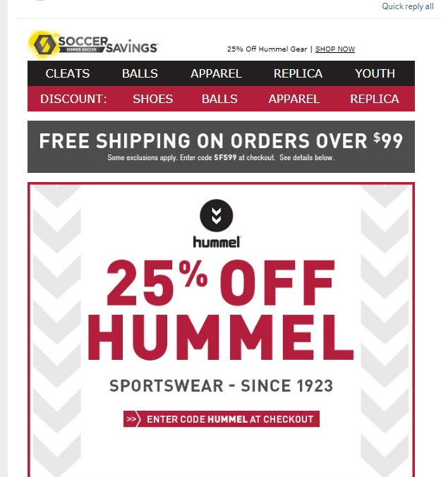 Soccer Savings Coupon Codes Soccer Savings will equip shoppers and their teams with the hottest soccer equipment, gear, and uniforms seen on the field. The site offers over 20, products, including indoor boots, cleats, replica jerseys, training pants and shorts, shin guards, match balls, and much more.