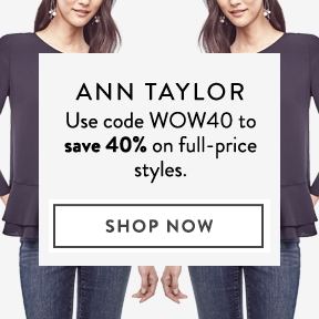 Ann taylor coupon code 50 off 100