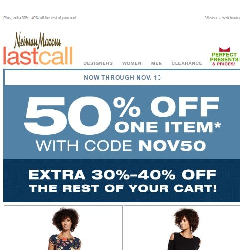 Save $ on average with Neiman Marcus promo codes and coupons for December Today's top Neiman Marcus offer: $50 OFF. Plus, get free shipping on your order. Find 9 Neiman Marcus coupons and discounts at orimono.ga Tested and verified on December 02, %().