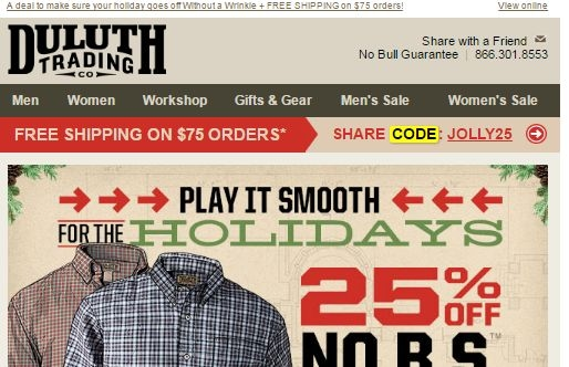 How to Use Duluth Trading Co Coupons For years, Duluth Trading Co. has been the go-to source for everyone from farmers to trades people who are looking for the tools they need. Coupons and promo codes for this site will help you save on work and casual attire, hand tools, large equipment, and a lot more things you need to car for your property%().