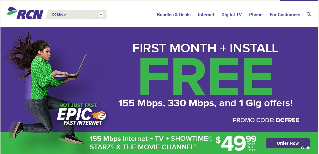 Free First Month And Installation On Select Internet, TV And Phone Bundles Show Coupon Code Offer valid for new residential RCN customers or customers that have not had RCN.
