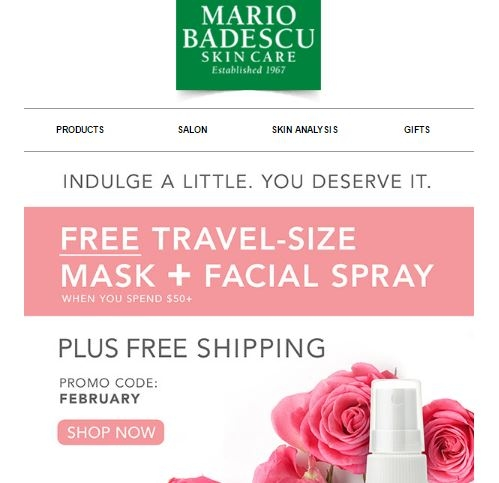 How to use a Mario Badescu Skin Care coupon Mario Bedescu Skin Care regularly runs free shipping discounts when you spend $50 or more on its website. Purchase its line of exfoliators, hair care products, serums, gift packages, cleansers and acne products to take advantage of the online coupons.