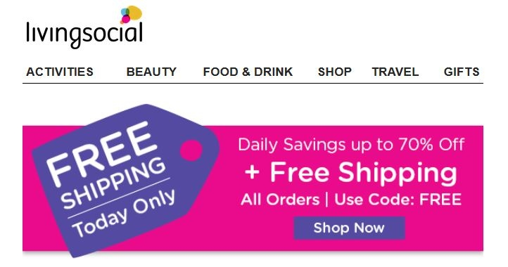 Save Up to 70% Off local deals with LivingSocial promo codes and coupons. Shop the best LivingSocial deals with % Cash Back at Ebates! Free Shipping. LivingSocial offers free shipping on many items under the