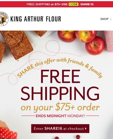 Visit today King Arthur Flour, and shop online for flour, ingredients, baking mixes and kitchen tools at great rates! Don't miss out the chance to benefit from the exceptional offers! Use Promo Code, and redeem 15% savings!