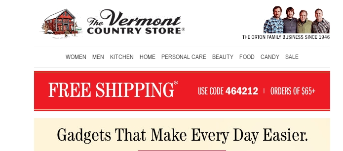 Step 1: If your Vermont Country Store code does not work, it might have expired already. Please make sure that you only try to redeem active Vermont Country Store deals. Once a code has passed its expiration date, it can no longer be cashed in for a discount.