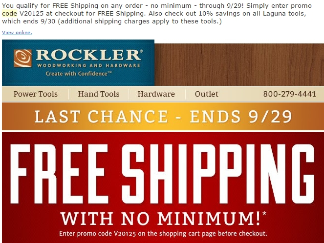 Rockler Coupons. Rockler is a website offering hardware tools and woodworking tools at the lowest prices. There are many great deals and discounts are waiting for you now. Find Rockler FREE Shipping code, coupon code or promotion code to start saving now!
