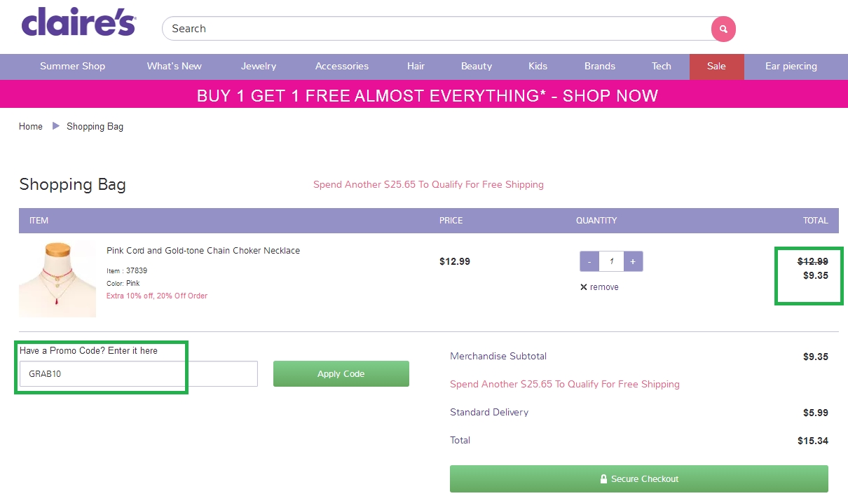 5. Always look for Claire's printable coupons that can be used in-store when displayed on your smartphone. We've even seen an offer for free ear piercing available. 6. Shopping online makes it possible for you to use a Claire's promo code. The coupon code box can be found under your items on the shopping cart page.