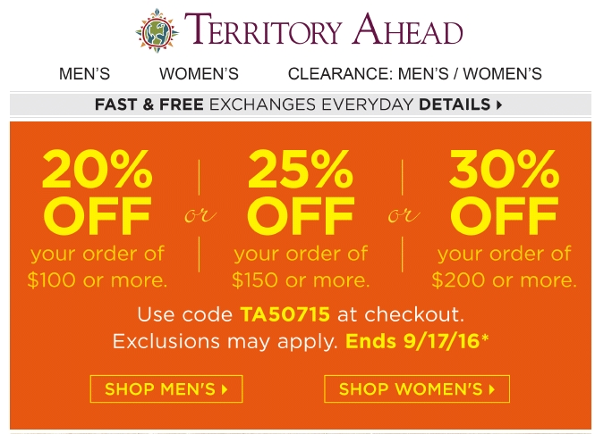 Territory Ahead Return Policy. Territory Ahead allows you to return your purchase for refund or exchange within 60 days of the shipping date. Return shipping fees are non-refundable. Submit a Coupon. Sharing is caring. Submit A Coupon for Territory Ahead here. Store Rating. Click the stars to rate your experience at Territory Ahead.