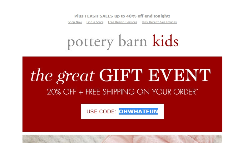 Pottery Barn Kids Promo Codes & Holiday Coupons for December, Save with 2 active Pottery Barn Kids promo codes, coupons, and free shipping deals. 🔥 Today's Top Deal: 20% Off Sitewide. On average, shoppers save $46 using Pottery Barn Kids coupons from time2one.tk