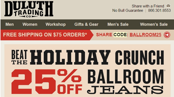 About Duluth Trading Co. Deals. Duluth Trading Co. currently has 3 active coupons. On average, our Duluth Trading Co. coupons save shoppers $ 🔥 Today's top offer: 20% Off Dry on Fly Gear. No deals available for your product? Sign up for deal alerts and get updates whenever a new Duluth Trading Co. promo code is released.
