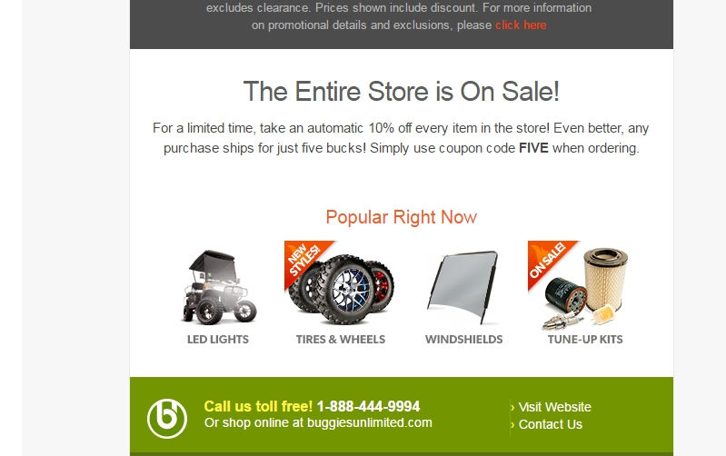 For Buggies Unlimited we currently have 5 coupons and 0 deals. Our users can save with our coupons on average about $Todays best offer is 10% Off Orders of $+.If you can't find a coupon or a deal for you product then sign up for alerts and you will get updates on every new coupon added for Buggies Unlimited.
