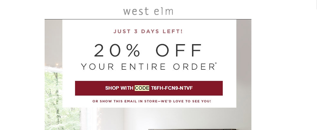 Today's top West Elm coupon: Pre Holiday Seating Sale! Up to 40% off Sofas, Sectionals + Chairs. Get 48 West Elm coupons and promo codes for December on RetailMeNot.