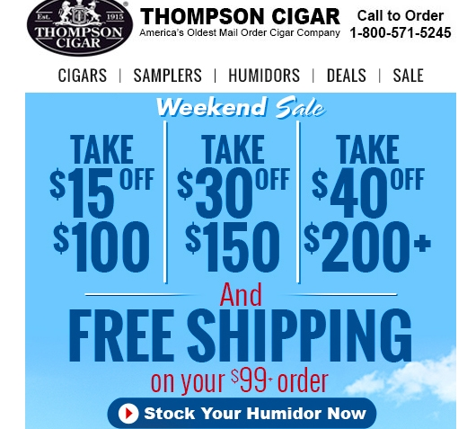 Save up to 15% with 41 Thompson Cigar coupons, promo codes or sales for December Today's top discount: 15% Off Your Order of $25+.